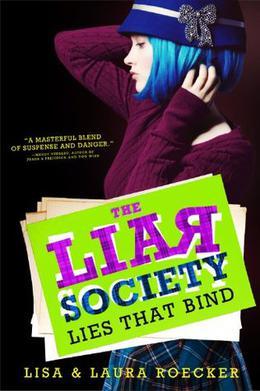 The Lies That Bind by Lisa Roecker, Laura Roecker