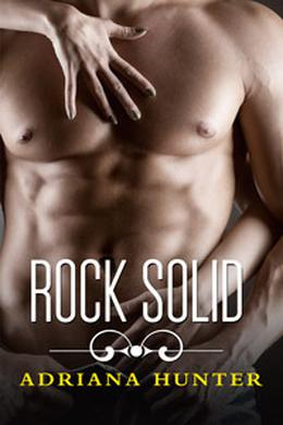 Rock Solid by Adriana Hunter