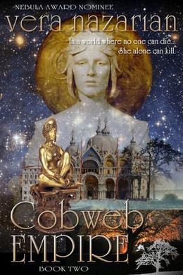 Cobweb Empire by Vera Nazarian