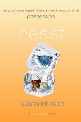 Resist by Elana Johnson