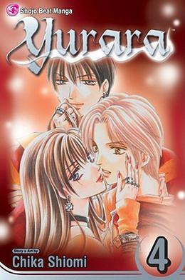 Yurara, Vol. 4 by Chika Shiomi