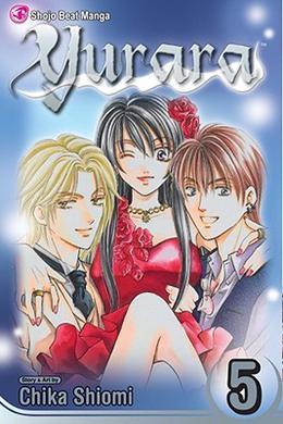 Yurara, Vol. 5 by Chika Shiomi