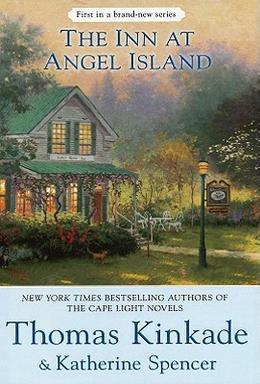 The Inn at Angel Island by Thomas Kinkade, Katherine Spencer