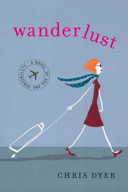 Wanderlust by Chris Dyer