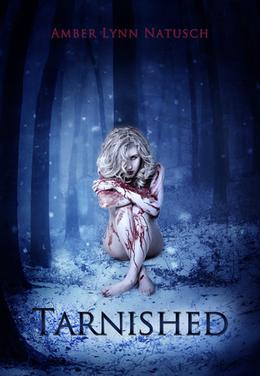 Tarnished by Amber Lynn Natusch