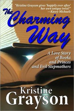 The Charming Way by Kristine Grayson, Kristine Kathryn Rusch