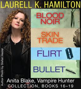 Anita Blake, Vampire Hunter Collection 16-19 by Laurell K. Hamilton