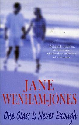 One Glass Is Never Enough by Jane Wenham-Jones