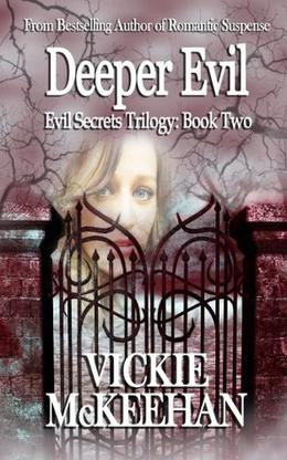 Deeper Evil by Vickie McKeehan, Dreamscape Covers J.D. Stroube