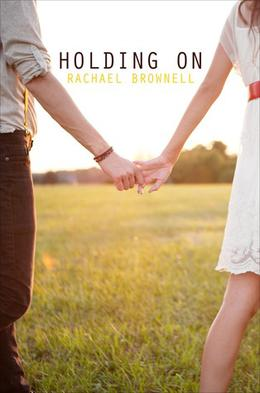 Holding On by Rachael Brownell