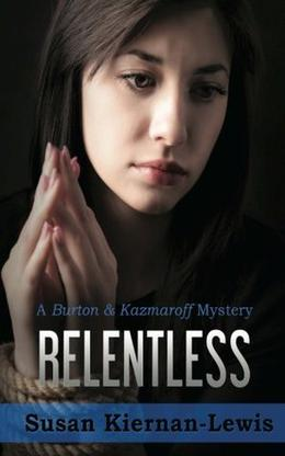 Relentless by Susan Kiernan-Lewis