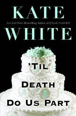 'Til Death Do Us Part by Kate White