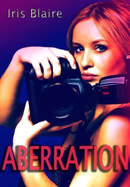 Aberration by Iris Blaire