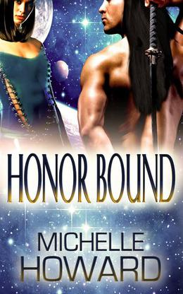 Honor Bound by Michelle Howard
