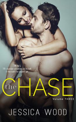 The Chase, Volume 3 by Jessica Wood
