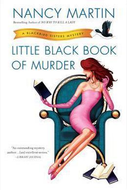Little Black Book of Murder: A Blackbird Sisters Mystery by Nancy Martin