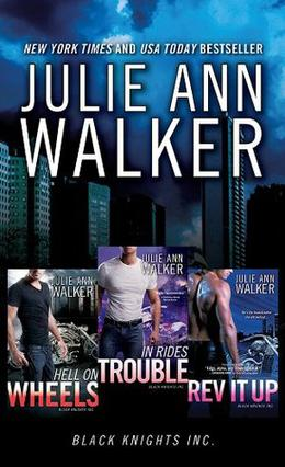 Julie Ann Walker Bundle: Hell on Wheels, In Rides Trouble, Rev It Up by Julie Ann Walker