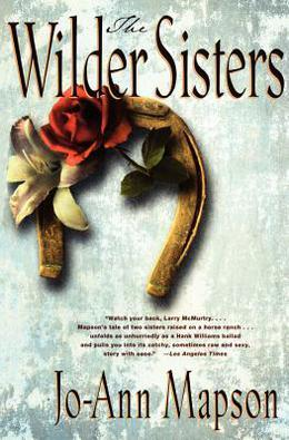 The Wilder Sisters: A Novel by Jo-Ann Mapson
