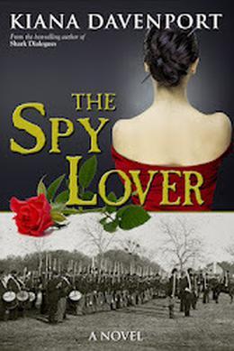 Spy Lover, The: A Novel by Kiana Davenport