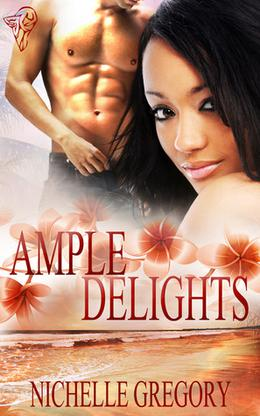 Ample Delights by Nichelle Gregory