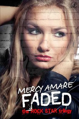 Faded by Mercy Amare