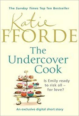 The Undercover Cook by Katie Fforde