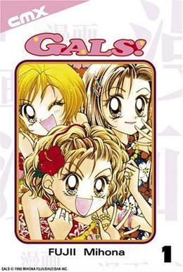 Gals! Vol. 1 by Mihona Fujii, Sheldon Drzka