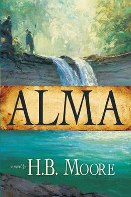 Alma by Heather B. Moore