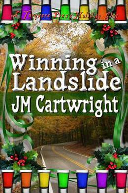 Winning in a Landslide by J.M. Cartwright
