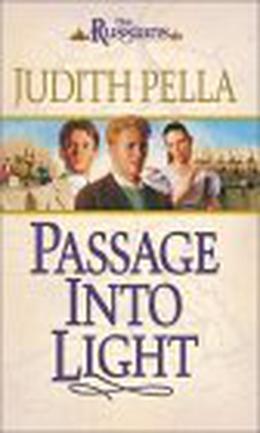 Passage Into Light by Judith Pella
