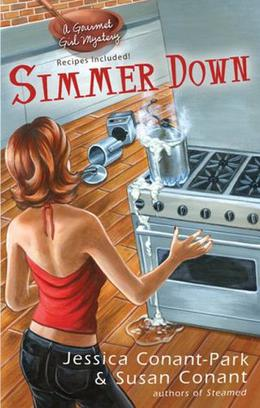 Simmer Down by Jessica Conant-Park, Susan Conant