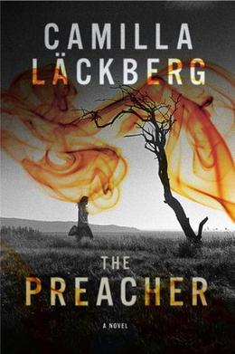 The Preacher by Camilla Läckberg, Steven T. Murray