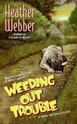 Weeding Out Trouble by Heather Webber