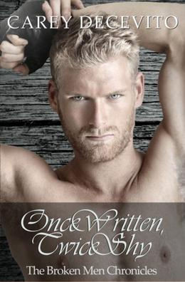 Once Written, Twice Shy by Carey Decevito