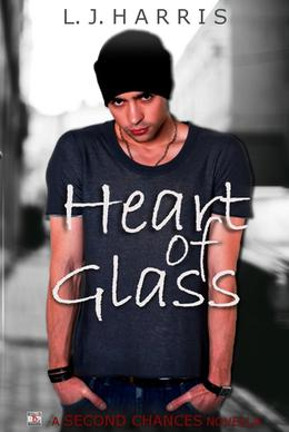 Heart of Glass  (A Second Chances Novella) by L.J. Harris