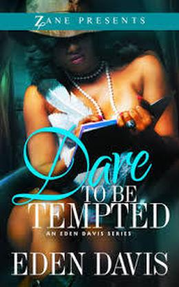 Dare to Be Tempted by Eden Davis