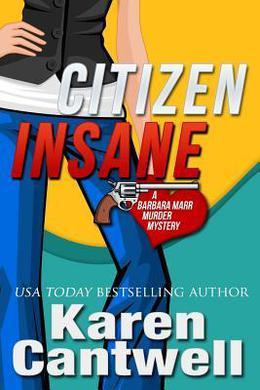 Citizen Insane by Karen Cantwell