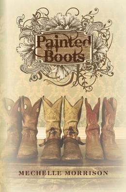 Painted Boots by Mechelle Morrison