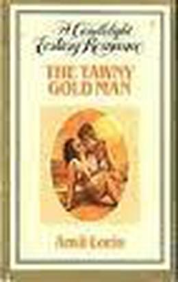 The Tawny Gold Man by Amii Lorin