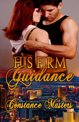 His Firm Guidance by Constance Masters