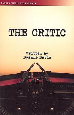 The Critic by Dyanne Davis
