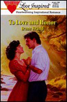 To Love and Honor by Irene Brand