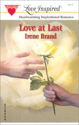 Love At Last by Irene Brand
