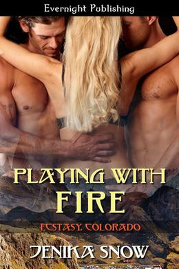 Playing with Fire by Jenika Snow