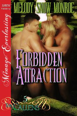 Forbidden Attraction by Melody Snow Monroe