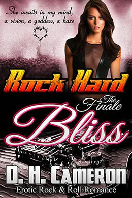 Rock Hard Bliss by D.H. Cameron