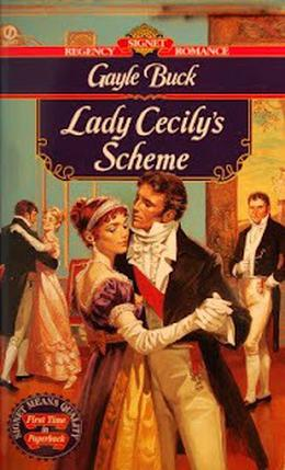 Lady Cecily's Scheme by Gayle Buck