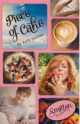 Piece of Cake (Smitten) by Kate Forster
