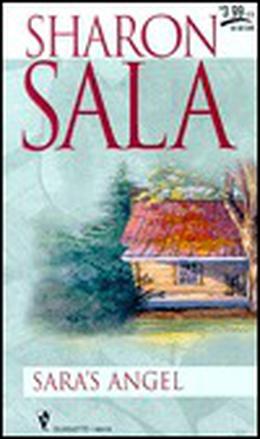 Sara's Angel by Sharon Sala