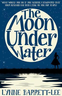 The Moon Under Water by Lynne Barrett-Lee